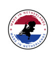 made in netherlands round label vector image vector image