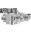affiliate is not a dirty word text word cloud vector image vector image