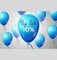 blue balloons with an inscription big sale ten vector image vector image