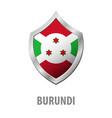 burundi flag on metal shiny shield vector image