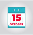 15 october flat daily calendar icon vector image