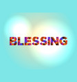 blessing concept colorful word art vector image