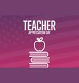 teacher appreciation day holiday concept