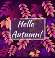 hello autumn leaf background of seamless texture vector image vector image