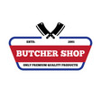 set of butchery labels badges and design vector image
