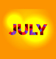 july theme word art vector image vector image