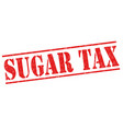 sugar tax sign or stamp vector image vector image