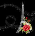 eiffel tower with flowers and music notes on black vector image vector image