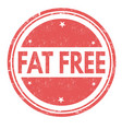 fat free grunge rubber stamp vector image