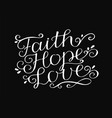 hand lettering with bible verse faith hope and vector image