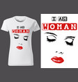 t-shirt design with inscription i am woman vector image vector image