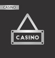 black and white style casino sign vector image vector image
