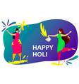 happy holi women celebrating festival of colours vector image