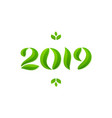 happy new year 2019 eco leaves greeting card vector image