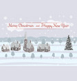 merry christmas and happy new year village houses vector image vector image