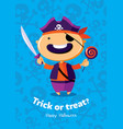 halloween poster trick or treat with pirate on vector image