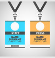 event staff and press id cards set with lanyards vector image vector image