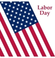 Labor Day holiday in the United States vector image vector image