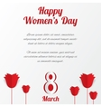 8 March Womens Day card with roses and text vector image
