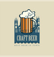 banner for craft beer with beer glass and old town vector image
