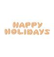 cartoon ginger bread cookies word happy holidays vector image vector image