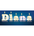 DIANA written with burning candles vector image