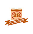 28 october calendar with ribbon 28 october calenda vector image vector image