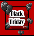 black friday concept with black balloons and vector image vector image