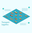freight sea transport infographics 3d vector image