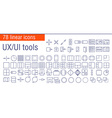 linear icons set of UIUI tools vector image vector image