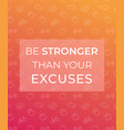 motivation quote poster with fitness icons vector image