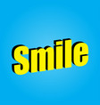 surround the word smile on a blue background vector image vector image