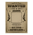 wanted poster with rough texture vector image