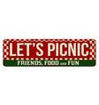 lets picnic vintage rusty metal sign vector image vector image