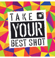 take best shot vector image vector image