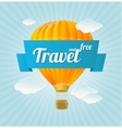 air ballon blue sky and slogan Travel vector image