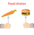 food choice healthy and junk foods vector image vector image