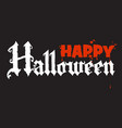 happy halloween calligraphy in gothic style vector image vector image