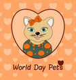 world day pets a cat with a orange bow print for vector image vector image