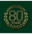 Golden emblem of eightieth years anniversary vector image vector image