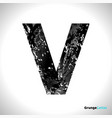 grunge letter v black font sketch style symbol vector image