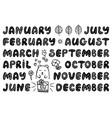 handwritten names of months and doodle elements vector image vector image