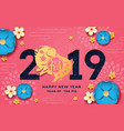 happy new 2019 year poster with pig and flowers vector image
