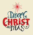 merry christmas letter vector image vector image