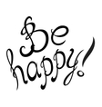 Be Happy lettering card vector image