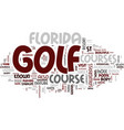 great golf in florida days a year text background vector image vector image