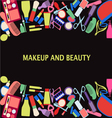 all makeup and beauty background of MakeUp and bea vector image vector image