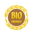 label bio product with ears vector image