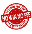 no win no fee grunge rubber stamp vector image vector image