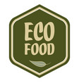 eco food label with leaf vector image vector image